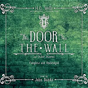 The Door in the Wall and Other Stories Audiobook