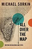 All over the Map, Michael Sorkin, 1844673235