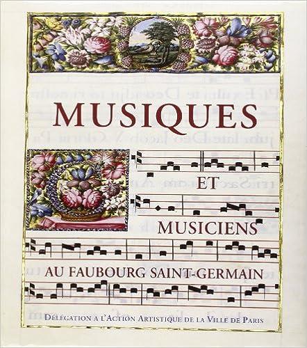Livres gratuits Musiques et musiciens au faubourg Saint-Germain pdf, epub