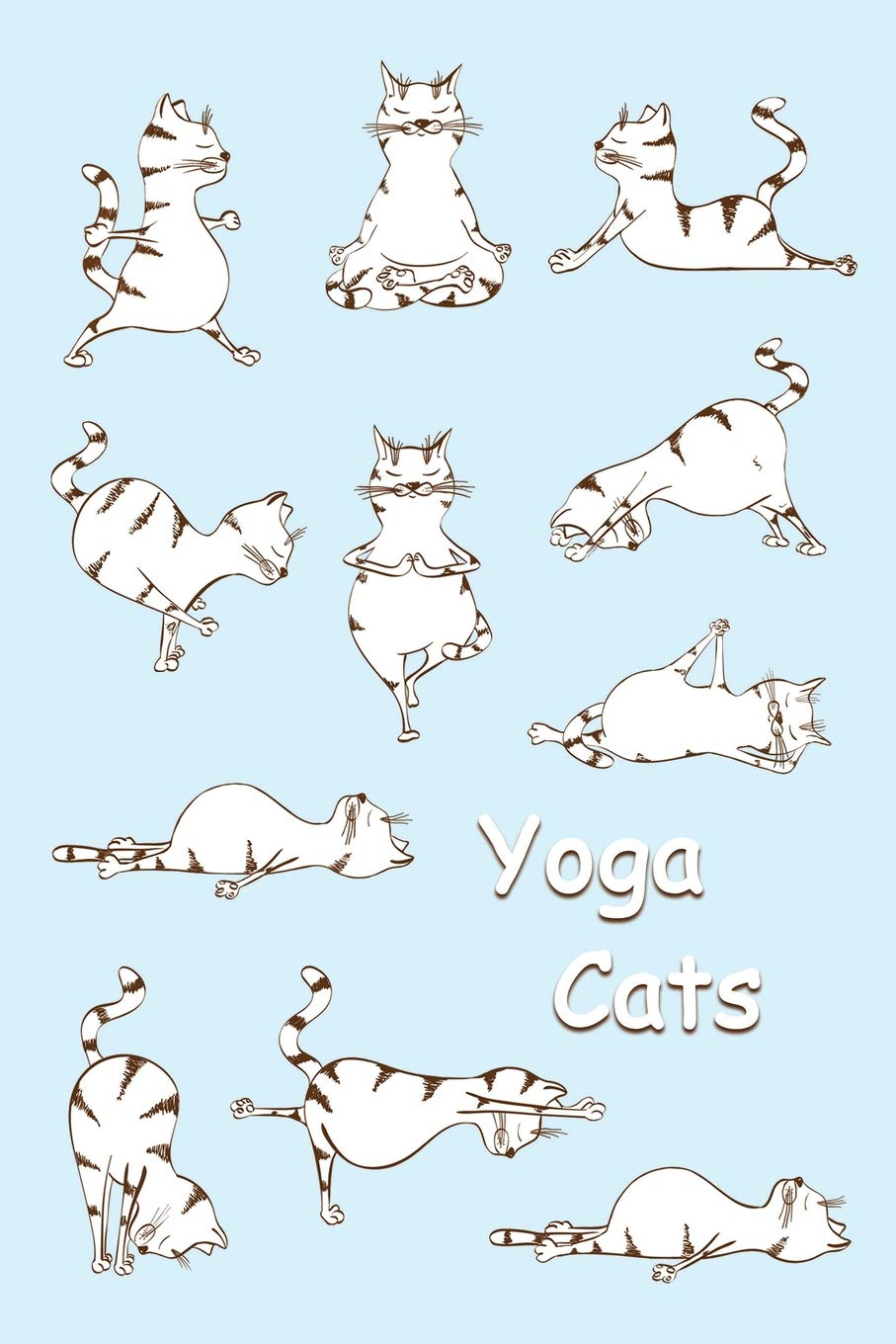 Sketch Journal: Yoga Cats (Light Blue) 6x9 - Pages are LINED ...