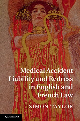 Download Medical Accident Liability and Redress in English and French Law Pdf