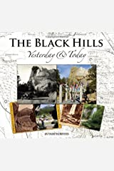 The Black Hills Yesterday and Today Hardcover