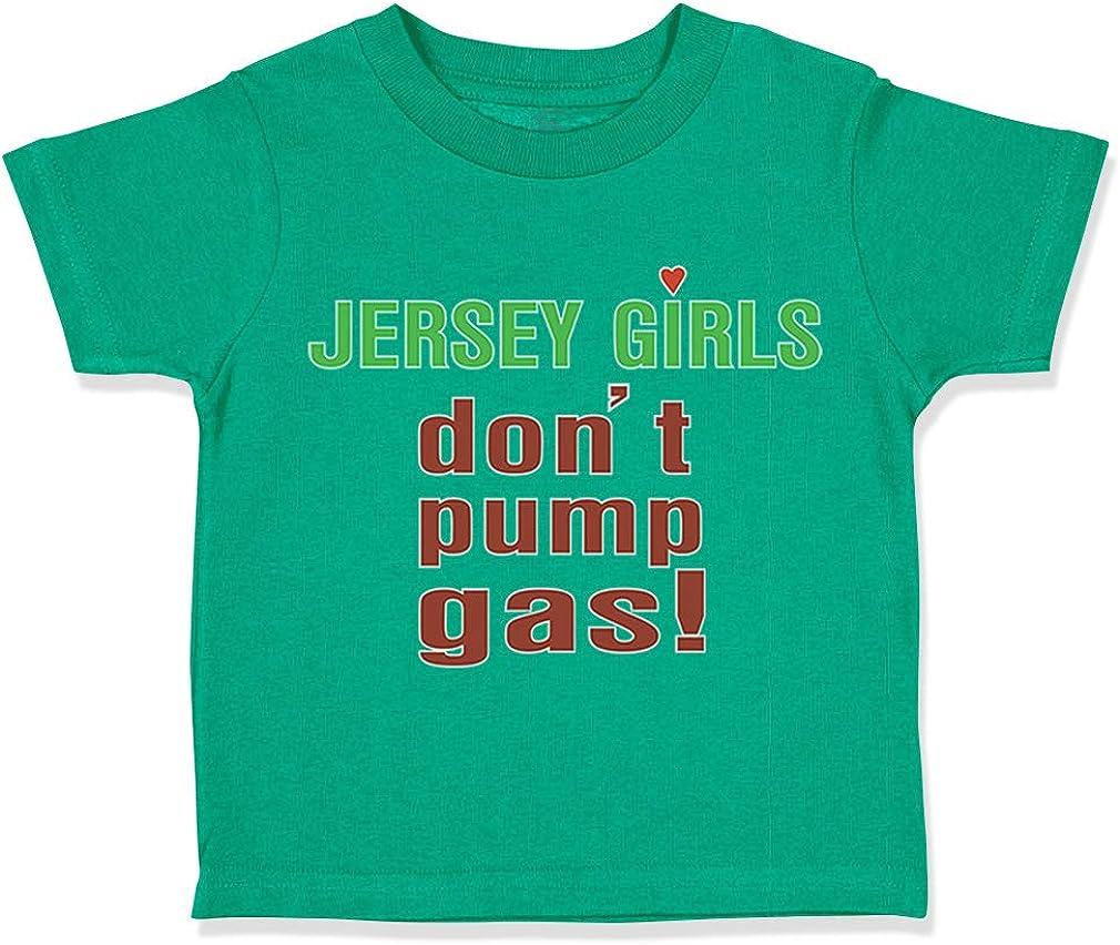 Cotton Boy /& Girl Clothes Custom Toddler T-Shirt Jersey Girls Dont Pump Gas