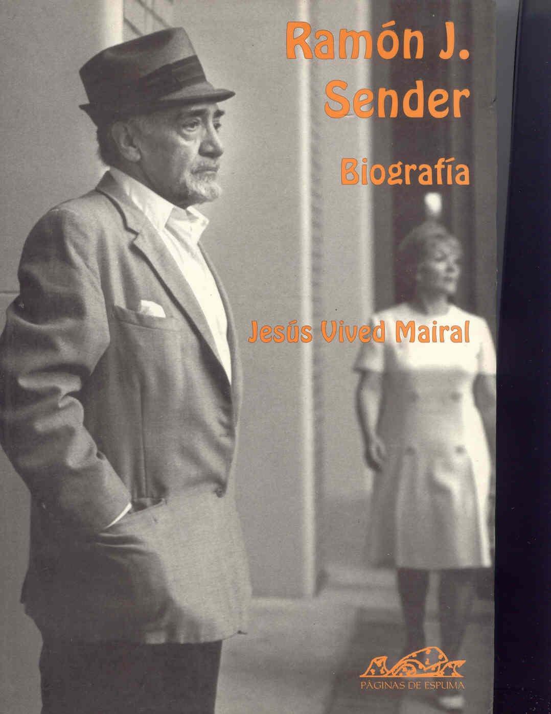 Ramón J. Sender: Biografía (Voces/ Ensayo): Amazon.es: Jesús Vived Mairal: Libros