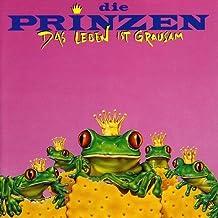 Das Leben Ist Grausam by DIE PRINZEN (1999-12-28)