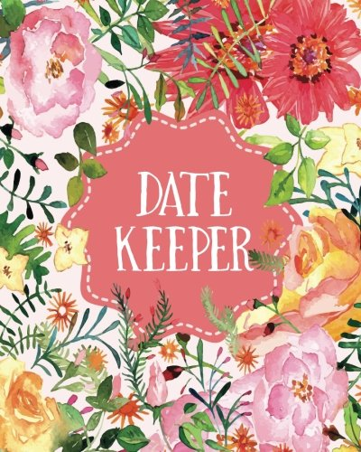 [E.B.O.O.K] Date Keeper: Important Dates Gift And Card Notebook W.O.R.D
