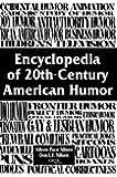 Encyclopedia of 20th-Century American Humor:
