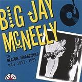 Deacon Unabridged: 3 1953-55 by Big Jay Mcneely (2007-06-11)