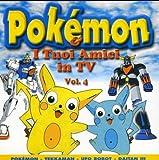 : I Tuoi Amici in TV-Pokemon 4