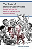 The Roots of Modern Conservatism, Michael Bowen, 1469618966