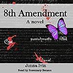 8th Amendment | Jonna Ivin