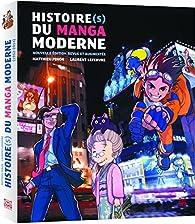 Histoire du manga moderne mis à jour par Matthieu Pinon