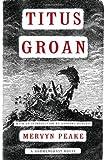 Titus Groan, Mervyn Peake, 1585679070