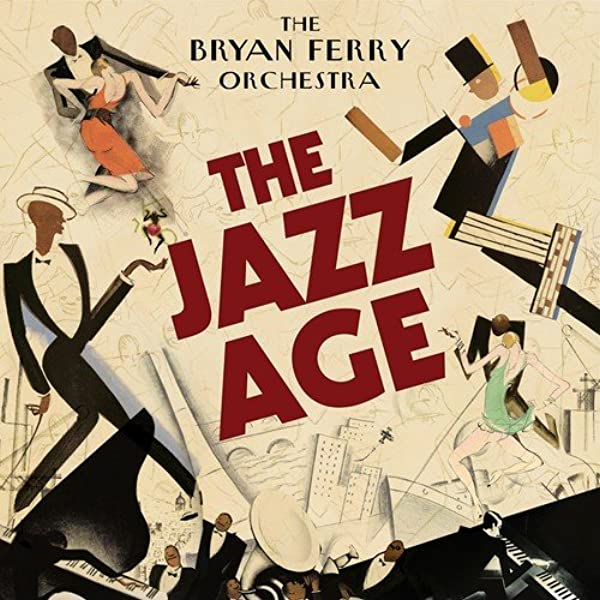 The Bryan Ferry Orchestra The Jazz Age Amazon Com Music