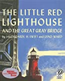 Little Red Lighthouse and the Great Gray Bridge, the (4 Paperback/1 CD)