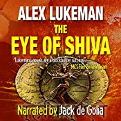 The Eye of Shiva: The Project, Book 8 | Alex Lukeman