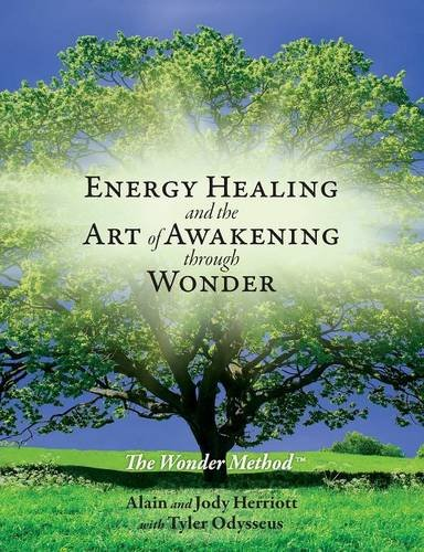 Energy Healing Awakening Through Wonder
