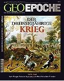Der Dreißigjährigen Krieg (Geo Epoche, Band 29)