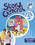 Story Central 5 - Student´S Pack