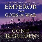 EMPEROR: The Gods of War, Book 4 (Unabridged) | Conn Iggulden