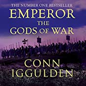 EMPEROR: The Gods of War, Book 4 (Unabridged) | Conn Iggulden