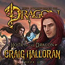 HOUR OF THE DRAGON: BOOK 10 OF 10, TAIL OF THE DRAGON