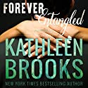Forever Entangled: Forever Bluegrass, Volume 1 Audiobook by Kathleen Brooks Narrated by Eric G. Dove