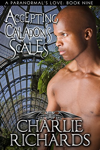 Accepting Caladon's Scales (A Paranormal's Love Book (Love Scale)