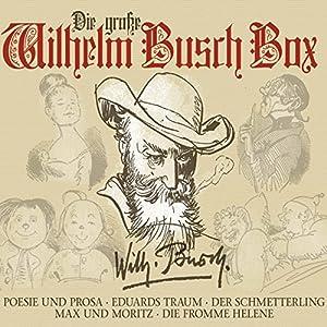 Die große Wilhelm Busch Box Hörbuch