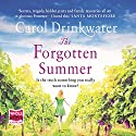 The Forgotten Summer Audiobook by Carol Drinkwater Narrated by Carol Drinkwater