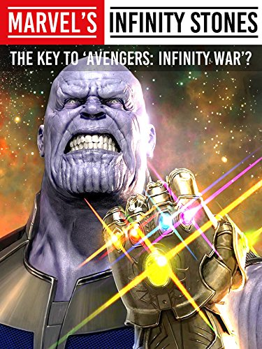(Marvel's Infinity Stones: The Key to Avengers: Infinity War?)