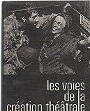 img - for Les voies de la creation theatrale 3 book / textbook / text book
