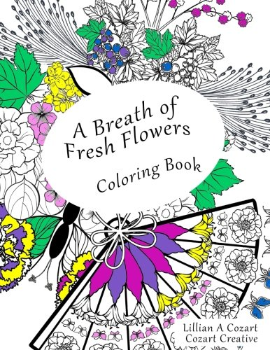 A Breath of Fresh Flowers Coloring Book