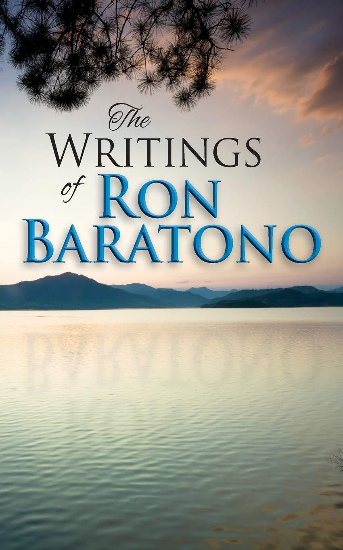 The Writings of Ron Baratono: Amazon.es: Baratono, Ron ...