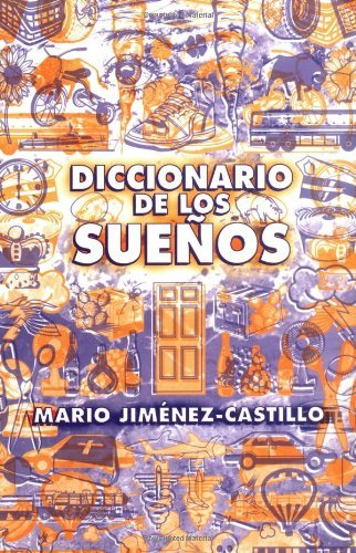 Diccionario de los sueños (Spanish Edition) - Kindle edition by Mario Jimenez-Castillo. Health, Fitness & Dieting Kindle eBooks @ Amazon.com.