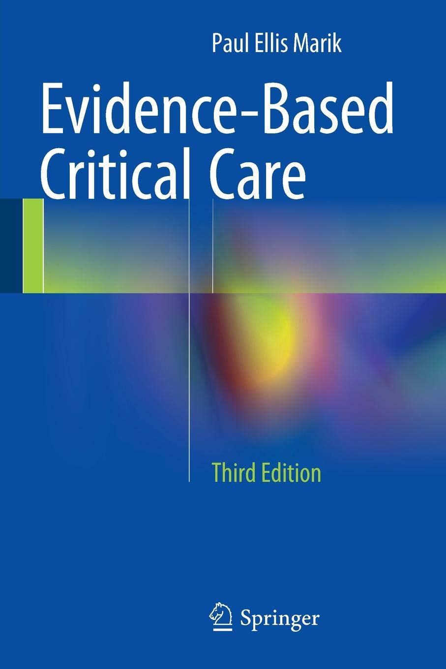 Evidence Based Critical Care