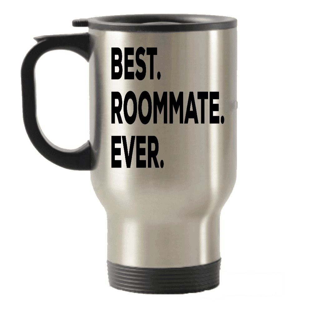 Best Roommate Ever Travel Insulated Tumblers Mug - Gift Idea For Roomate - Funny Inexpensive - College Or Not - Gag Gift - Birthday Christmas Cute Present Novelty
