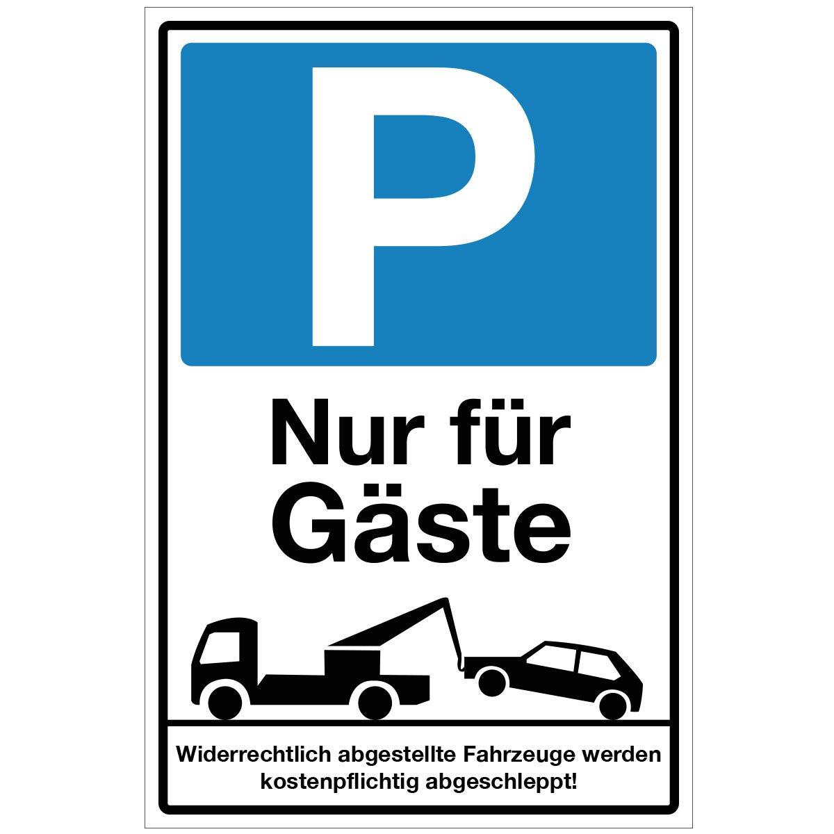Wandkings Hinweisschild - Parkplatz Nur fü r Gä ste! - stabile Aluminium Verbundplatte - Wä hle eine Grö ß e - 20x15 cm