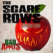 The Scare Rows: A Selection from Bad Apples: Five Slices of Halloween Horror