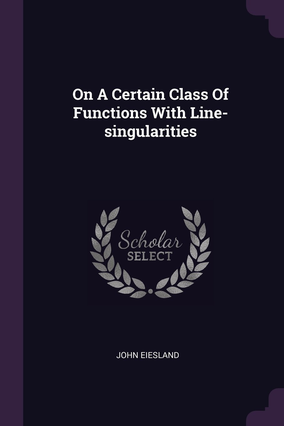 Read Online On A Certain Class Of Functions With Line-singularities PDF