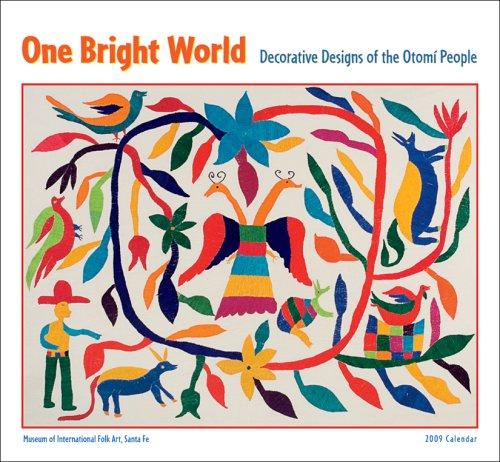 One Bright World Otomi People 2009 Wall Calendar ()