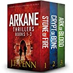 Arkane Thrillers, Books 1 - 3: Stone of Fire, Crypt of Bone, Ark of Blood | J F Penn