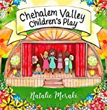 Chehalem Valley Children's Play: A Kid's Book About Teamwork and Kindness (Conscious Kids 2)