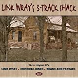 Link Wray's 3-Track Shack