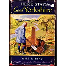 Here Stays Good Yorkshire