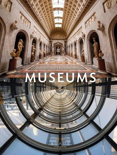 Museums  The Reflections Series  English  French  German And Spanish Edition