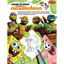 Learn to Draw The Best of Nickelodeon: Featuring characters from your favorite TV shows, including SpongeBob SquarePants, The Teenage Mutant Ninja ... and more! (Licensed Learn to Draw)
