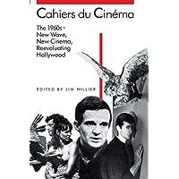 Cahiers du Cinema: 1960-68: New Wave, New Cinema