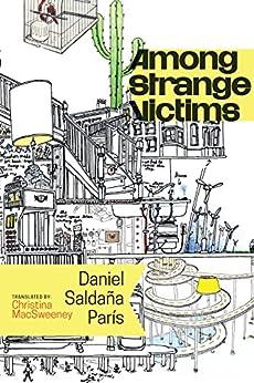 Among Strange Victims by [París, Daniel Saldaña]