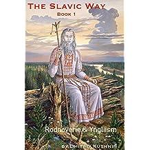 The Slavic Way: Book 1